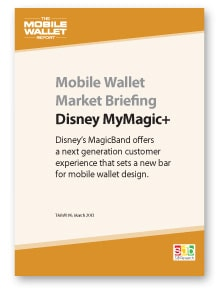 Mobile Wallet Market Briefing: Disney MyMagic+