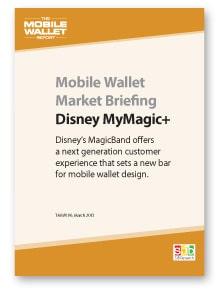 Mobile Wallet Market Briefing: Disney MyMagic+