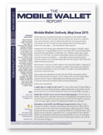 Mobile Wallet Outlook, May/June 2013