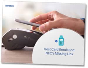 Rambus HCE - NFC's missing link