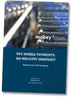 Mobey Forum: NFC mobile payments - An industry snapshot