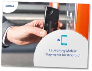 Rambus - Launching Mobile Payments for Android