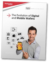 The Evolution of Digital and Mobile Wallets