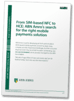 From SIM-based NFC to HCE: ABN Amro's search for the right mobile payments solution
