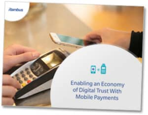 Rambus - Enabling economy digital trust mobile payments
