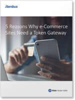 Covershot: 5 Reasons Why Ecommerce Sites Need a Token Gateway