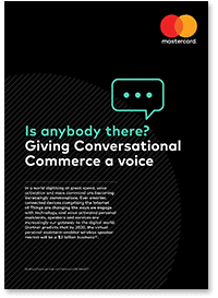Is anybody there? Giving conversational commerce a voice