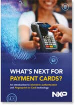 Covershot: What's next for payment cards — An introduction to biometric authentication and fingerprint on card technology