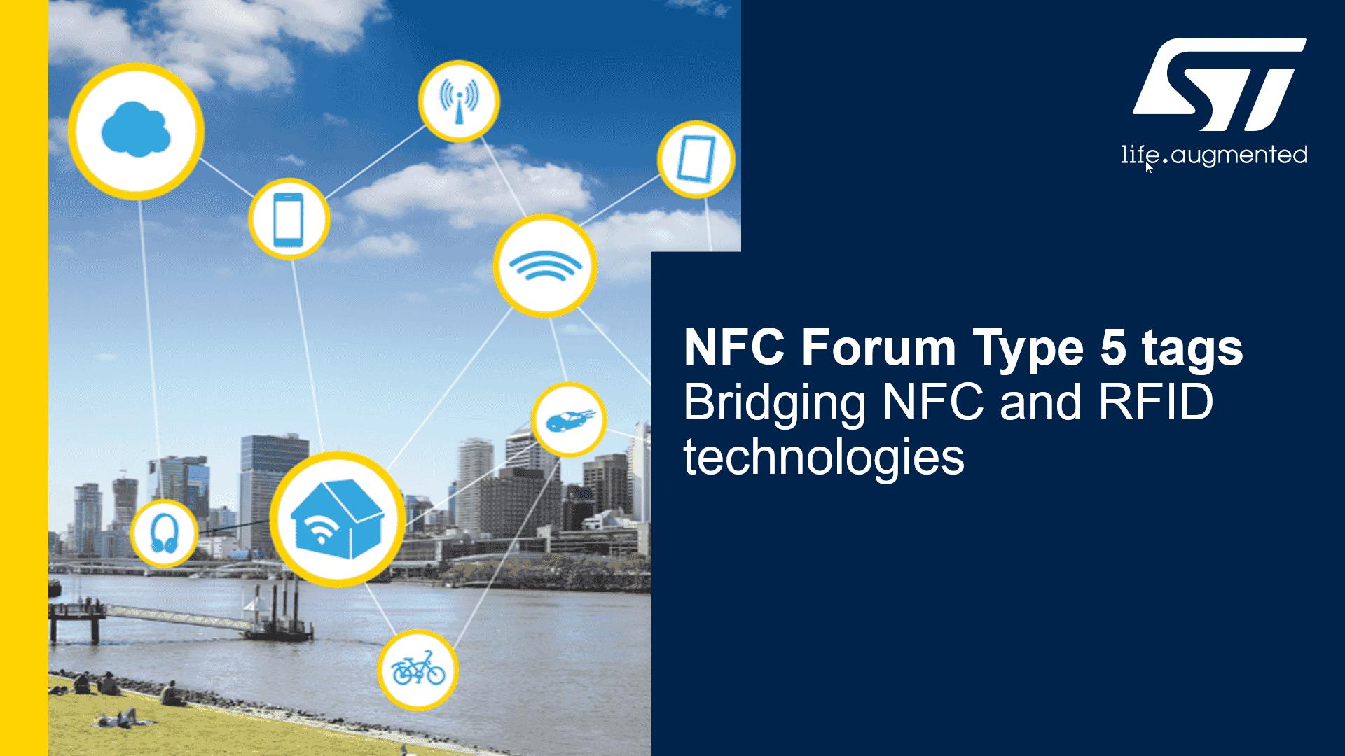 ST NFC Forum Type 5 tags webinar